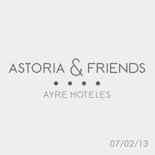 astoria & friends